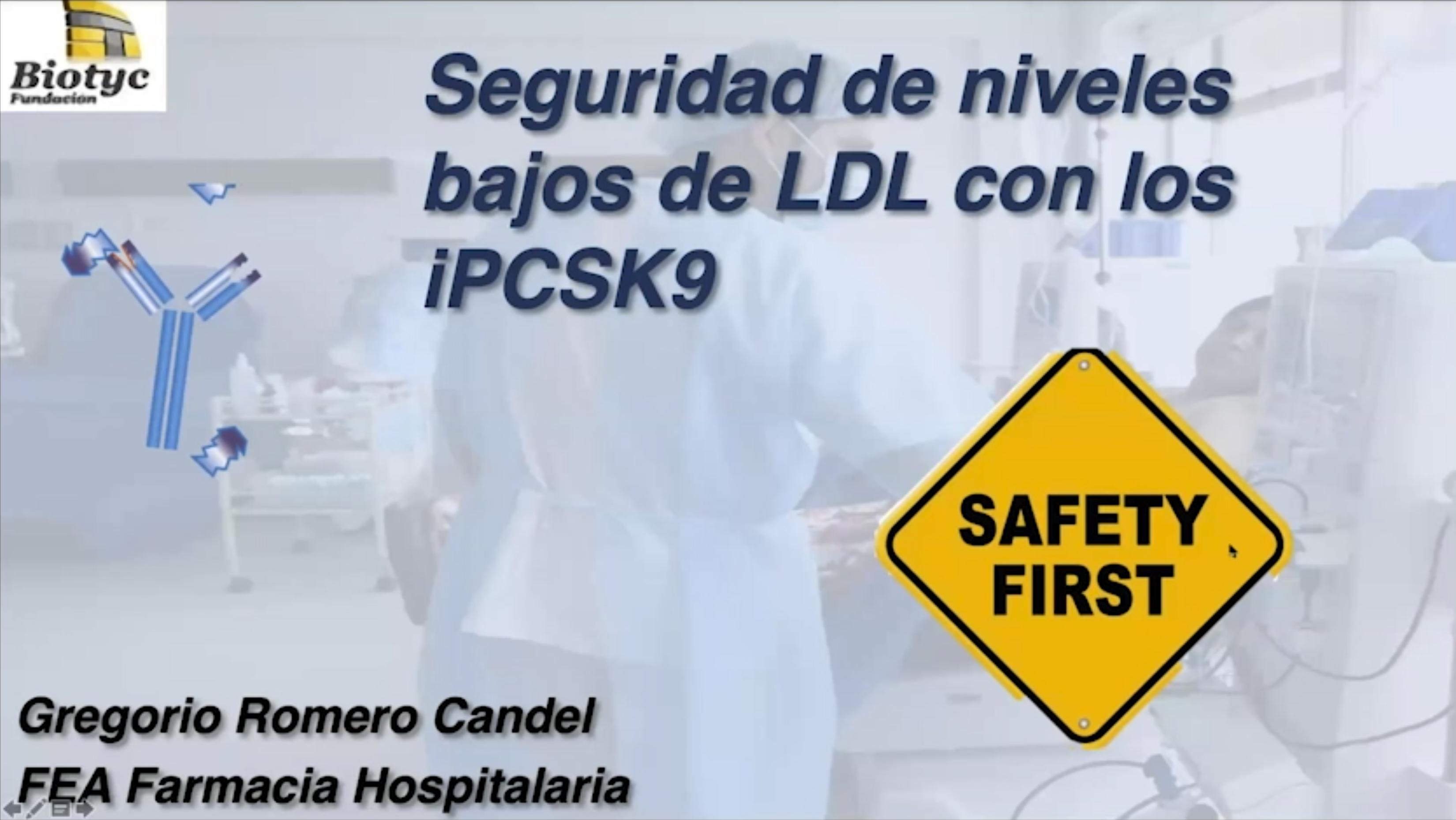 La seguridad en la utilización de los  IPCSK9