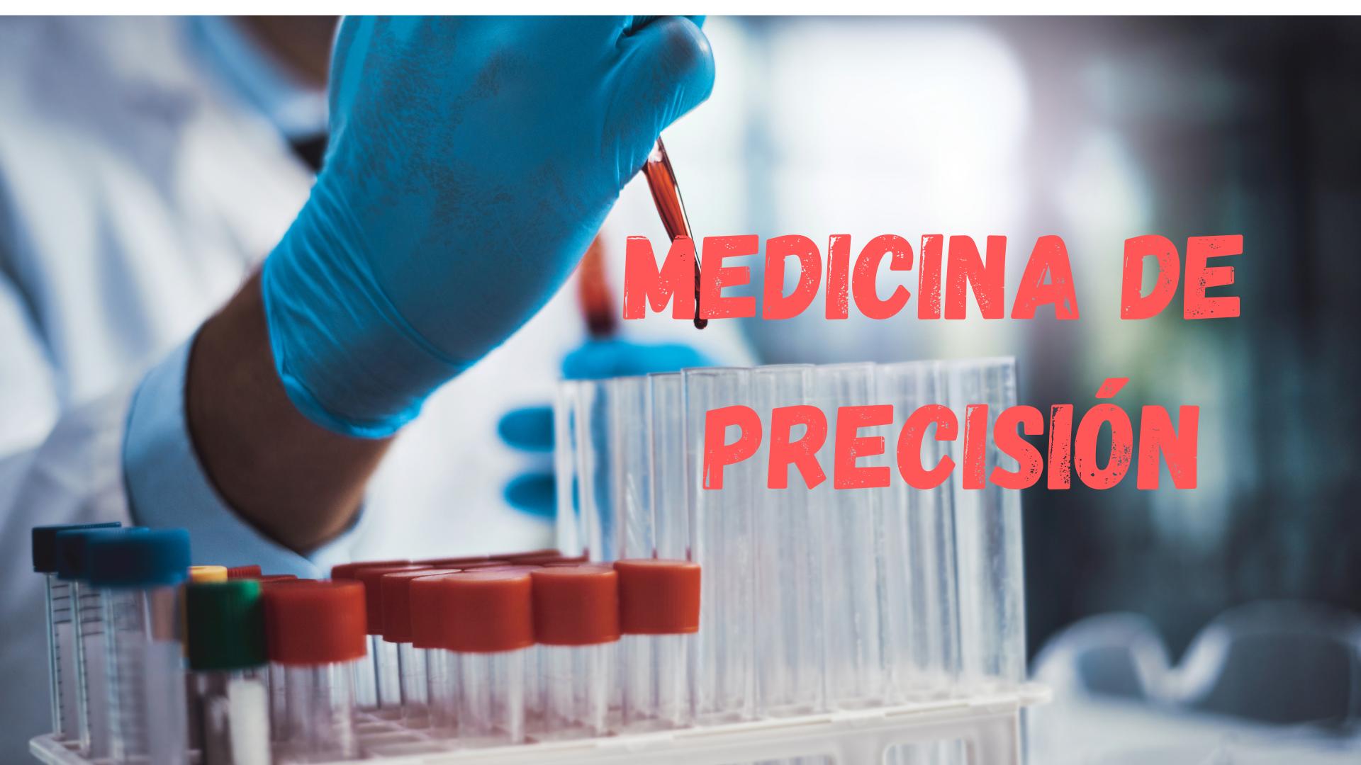 Medicina Personalizada de Precisión