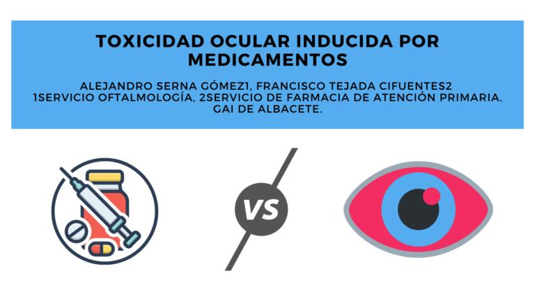 Toxicidad ocular inducida por medicamentos